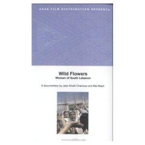 Wild Flowers, Women of South Lebanon